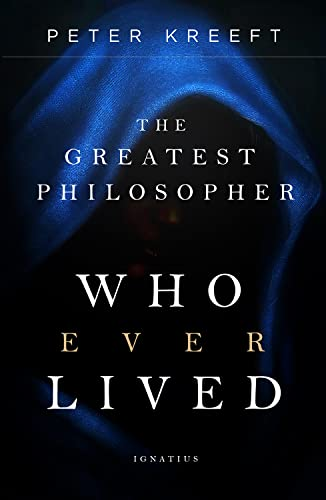 Compare Textbook Prices for The Greatest Philosopher Who Ever Lived  ISBN 9781621644798 by Peter Kreeft