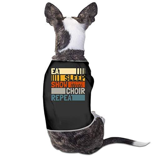 Hond jurken Eat Sleep Show Choir Repeat Pet Clothing Costumes Puppy Dog Clothes Vest Tee Shirts