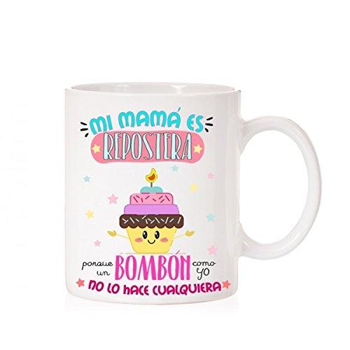 MardeTé Taza Mi mamá es repostera Porque un bombón como yo no lo Hace Cualquiera. Taza Regalo para Madres Dulces. Taza Dia de la Madre