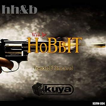 Kill da Hobbit (Rewerked and Remastered) (EP)