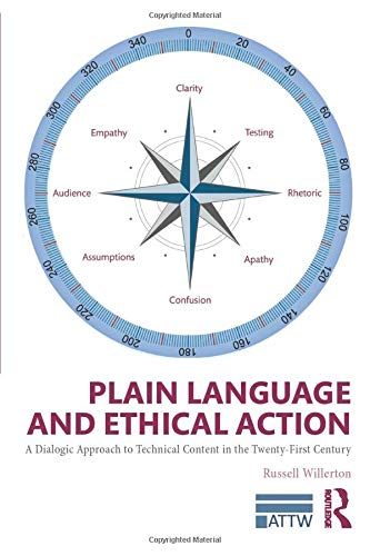 Plain Language and Ethical Action (ATTW Series in Technical and Professional Communication)