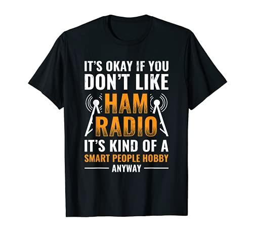 Jamón Radio Es Una Persona Inteligente Hobby Morse Code Camiseta