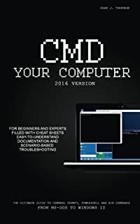 CMD Your Computer: 2016 Edition