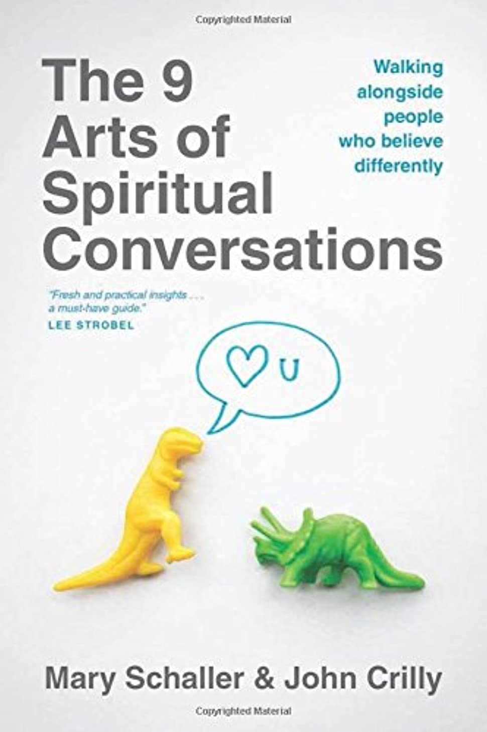 The 9 Arts of Spiritual Conversations: Walking alongside People Who Believe Differently