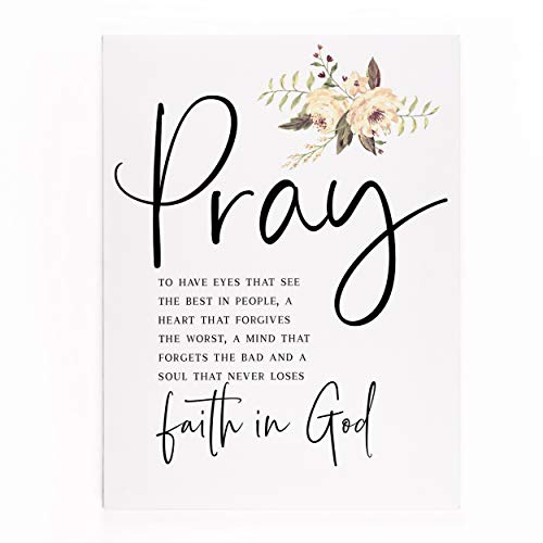 P. Graham Dunn Pray Never Loses Faith in God Floral Cream 15.75 x 12 Canvas Decorative Sign