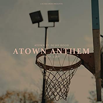 Atown Anthem