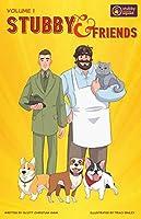 Stubby & Friends (Volume 1)
