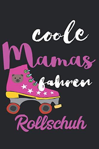 Coole Mädels fahren Rollschuh: Notizbuch A5 Liniert 120 Seiten Coolee Rollschuh Geschenk für Rollschuh Fahrer Geschenkidee Notizheft