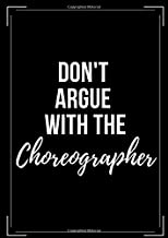 Don't Argue with the Choreographer: Choreography Notation Workbook