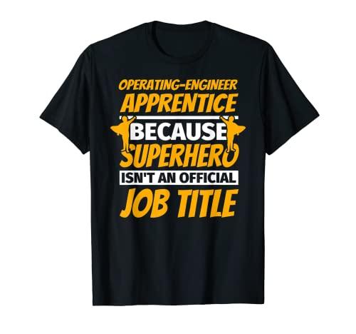 OPERATING-ENGINEER APPRENTICE ユーモアギフト Tシャツ