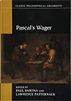 Pascal's Wager (Classic Philosophical Arguments)