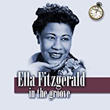 Ella Fitzgerald In the Groove by Unknown (0100-01-01?