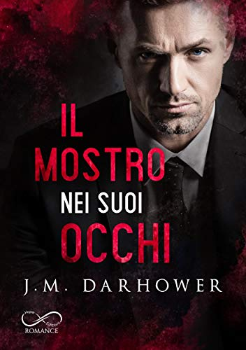 Il mostro nei suoi occhi: Monster in his eyes Vol.1