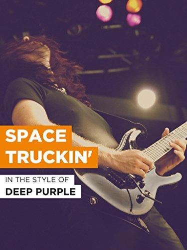 Space Truckin' im Stil von