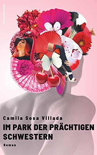 Buchseite und Rezensionen zu 'Im Park der prächtigen Schwestern: Roman (suhrkamp taschenbuch)' von Camila Sosa Villada