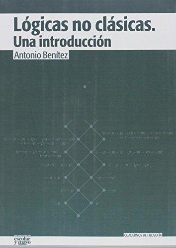 Lógicas no clásicas: Una introducción (Cuadernos de filosofía)