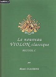 Partitions classique COMBRE CLASSENS HENRI - LE NOUVEAU VIOLON CLASSIQUE RECUEIL C Violon