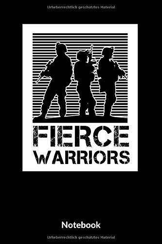 Fierce Warriors Notebook: A5 Punktraster Notizbuch für Soldaten der Bundeswehr! Als Geschenk zum Jahrestag, Valentinstag, Hochzeitstag oder Weihnachten