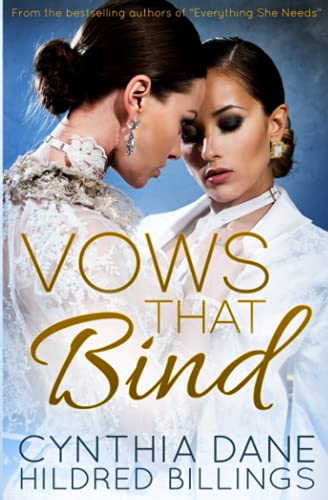 Compare Textbook Prices for Vows That Bind  ISBN 9798465625975 by Dane, Cynthia,Billings, Hildred