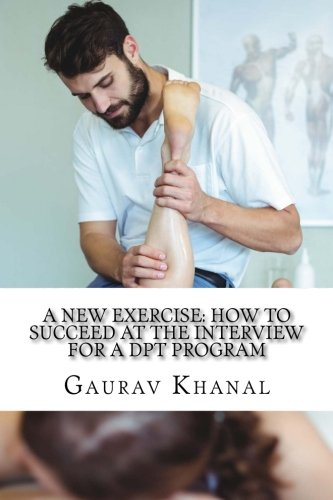 A New Exercise: How to Succeed at the Interview for a DPT Program