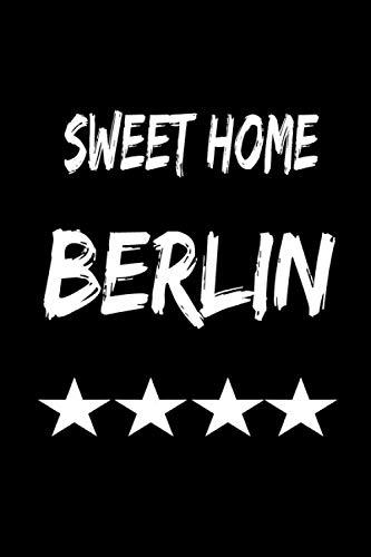 Sweet Home Berlin: Notizbuch Punktiert für Fans von Berlin   Format A5   120 Seiten in weiß   Städtetrip  Stadtbesuch   Geschenk für Sohn, Tochter, Freund, Freundin   Geburtstag   Notizblock