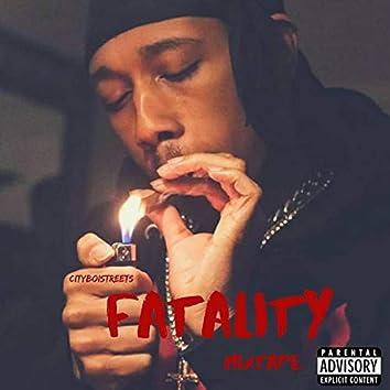 Fatality Mixtape