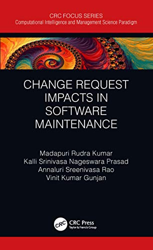 Change Request Impacts in Software Maintenance (Computational Intelligence...