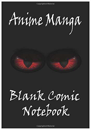 Anime Manga Blank Comic Notebook:: Create Your Own Anime Manga Comics, Variety of Templates For Anime Drawing, Manga Classic Black-(Blank Comic Books)