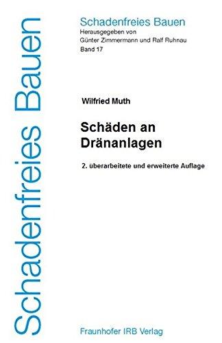 Schadenfreies Bauen Band 17: Schäden an Dränanlagen