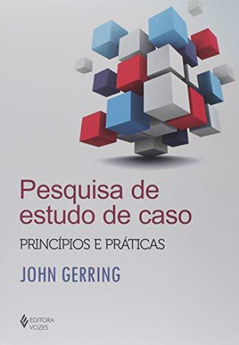Pesquisa de estudo de caso: Princípios e práticas