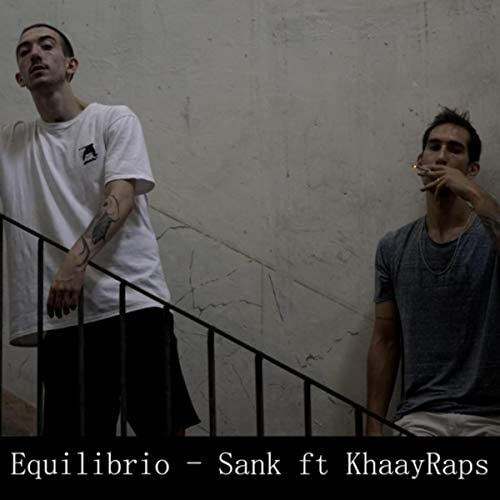 Sank & KHAAYRAPS