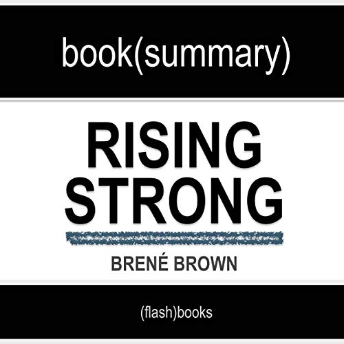 Rising Strong by Brené Brown - Book Summary audiobook cover art