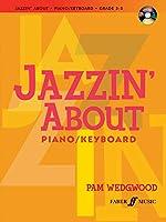 Jazzin' About: Piano / Keyboard