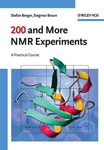 200 and More NMR Experiments: A Practical Course (Chemistry)