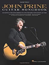 John Prine - Guitar Songbook: 15 Songs Transcribed in Standard Notation & Tab