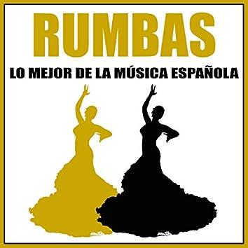 Rumbas. Lo Mejor De La Música Española