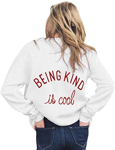 YUHX Being Kind is Cool Sweatshirts Damen Top Spruch Print Pullover Langarmshirts Bluse Lässig Oberteile