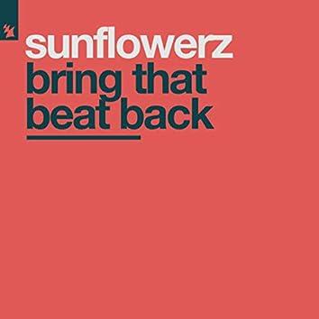 Bring That Beat Back