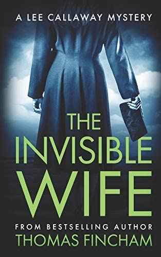 The Invisible Wife A Private Investigator Mystery Series of Crime and Suspense product image