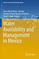 Water Availability and Management in Mexico (Water Science and Technology Library, 88)