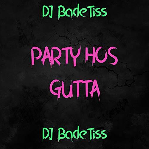Party Hos Gutta