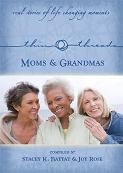 Paperback Thin Threads Stories - Moms & Grandmas Book