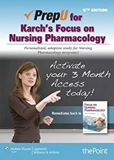 Amy Karch: Prepu for Karch's Focus on Nursing Pharmacology (Hardcover); 2012 Edition