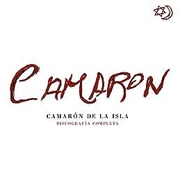 Discografía Completa (Remastered 2018) by Camarón de la Isla ...