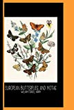 Illustrations from the Book European Butterflies and Moths by William Forsell Kirby (1882) : College Ruled Notebook: Kaleidoscope of Fluttering Butterflies and Caterpillars / Gallery and Museum Art