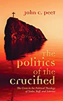 The Politics of the Crucified