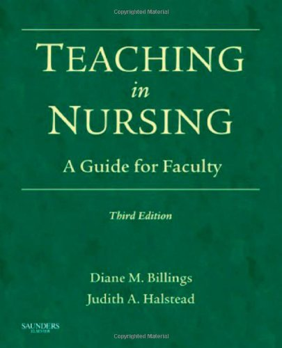 Teaching in Nursing: A Guide for Faculty (Billings,...
