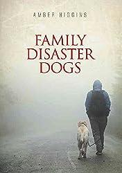 Family disaster dogs 09012017 10012017 qencodingutf8marketplaceusasinb073xwgmskserviceversion20070822idasinimagews1formatsl250tagfamilydisasterdogs 20 fandeluxe Ebook collections