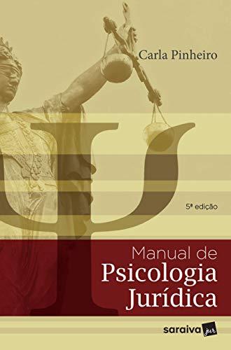 Manual de psicologia jurídica - 5ª edição de 2018