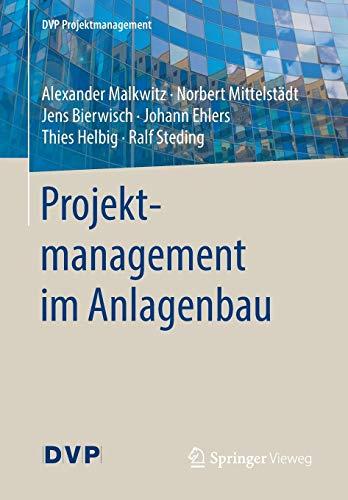 Projektmanagement im Anlagenbau (DVP Projektmanagement)